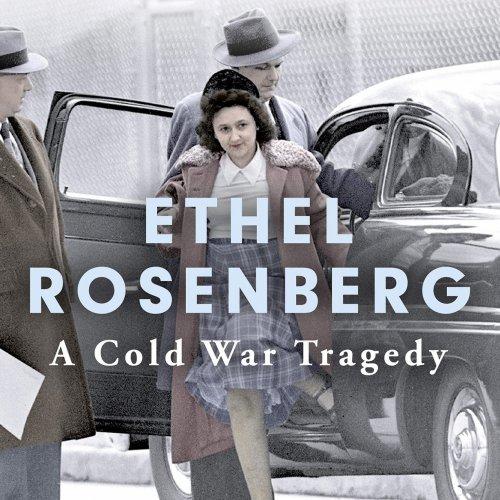 2. Anne Sebba: Ethel Rosenberg