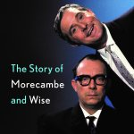 8. Louis Barfe: Sunshine and Laughter – The Story of Morecambe and Wise