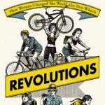21. Hannah Ross: Revolutions