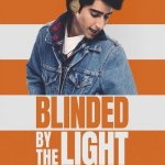 31. FILM: Blinded by the Light (12A)