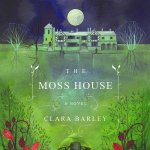 D2. The Walter Swan Lecture: Clara Barley – The Moss House
