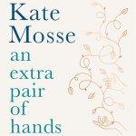 D13. Kate Mosse and Deborah Moggach: The Art of Caring